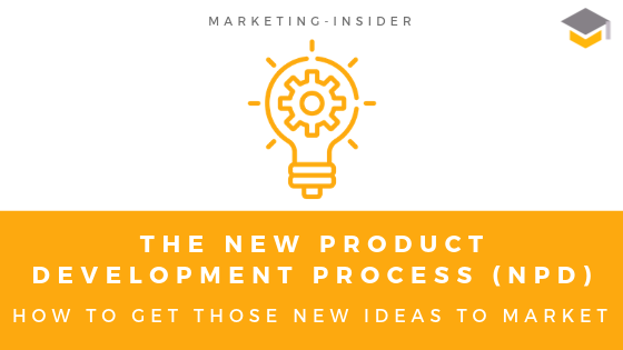 The New Product Development Process (NPD) - 8 Steps
