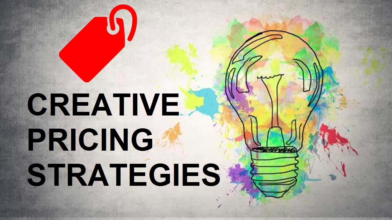 Creative Pricing Strategies - Maximize Revenues - Marketing-Insider.eu
