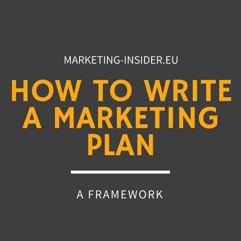 How to write a Marketing Plan - A Framework for the perfect marketing plan - Marketing-Insider.eu
